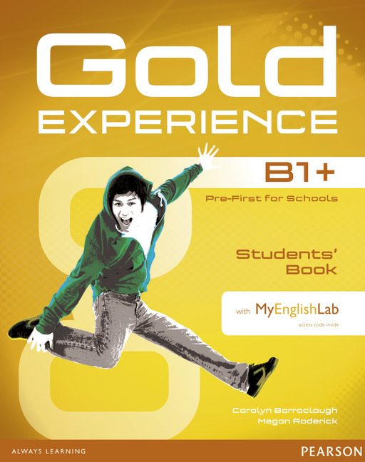Gold Experience Student's Book With MyEnglishLab B1+